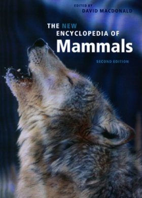 The New Encyclopaedia of Mammals