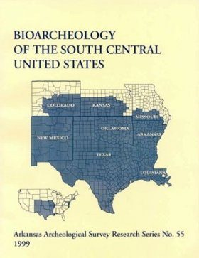 Bioarchaeology of the South Central United States
