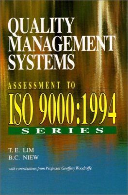 Quality Management Systems: Assessment to ISO 9000, 1994 Series