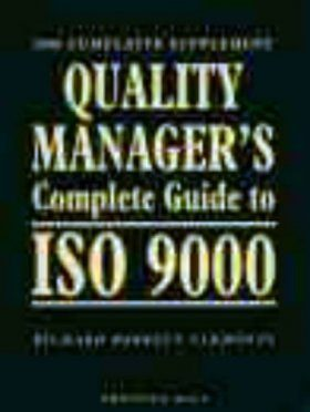 Quality Manager's Complete Guide to ISO 9000: 2000 Edition