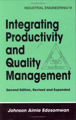 Integrating Productivity and Quality Management