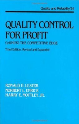 Quality Control for Profit: Gaining the Competitive Edge