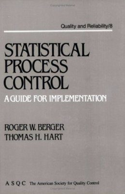 Statistical Process Control: A Guide for Implementation