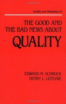 The Good and the Bad News about Quality