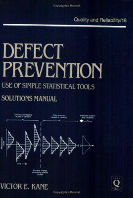 Defect Prevention: Use of Simple Statistical Tools Solutions Manual