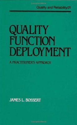 Quality Function Deployment: A Practitioner's Approach