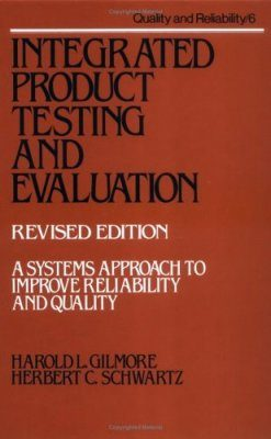 Integrated Product Testing and Evaluation