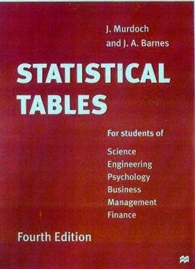 Statistical Tables for Science, Engineering, Physiology, Business Management, Finance
