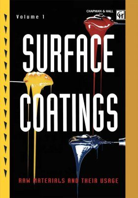 Surface Coatings: Raw Materials and their Usage