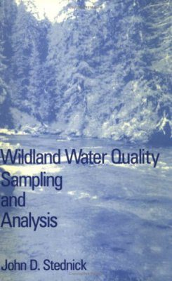 Wildland Water Quality Sampling and Analysis
