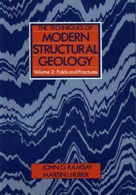 Techniques of Modern Structural Geology, Volume 2