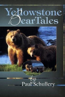 Yellowstone Bear Tales