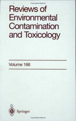 Reviews of Environmental Contamination and Toxicology, Volume 166