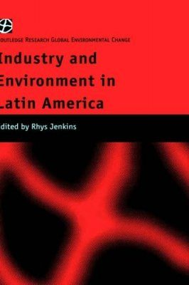 Industry and Environment in Latin America