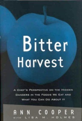 Bitter Harvest We Eat and What You Can Do About It