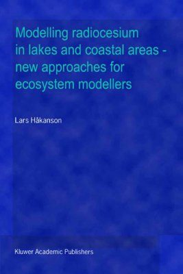 Modelling Radiocesium in Lakes and Coastal Areas-New Approaches for Ecosystem Modellers