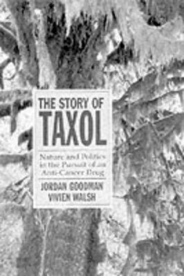 Taxol: Nature, Science, and Politics