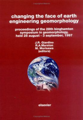 Changing the Face of Earth - Engineering Geomorphology