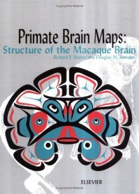 Primate Brain Maps: Structure of the Macaque Brain