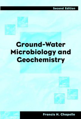 Ground-Water Microbiology and Geochemistry
