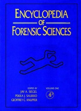 Encyclopedia of Forensic Sciences (3-Volume Set)