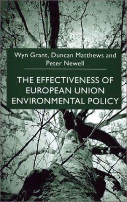 The Effectiveness of European Union Environmental Policy