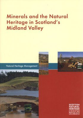 Minerals and the Natural Heritage in Scotland's Midland Valley