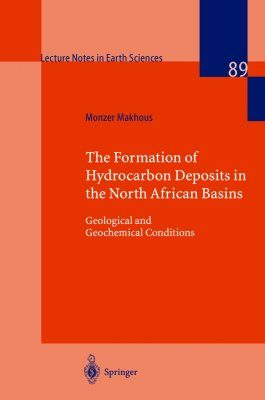The Formation of Hydrocarbon Deposits in the North African Basins