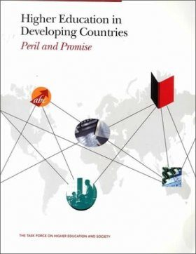 Higher Education in Developing Countries: Peril and Promise