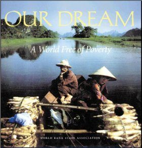 Our Dream: A World Free of Poverty