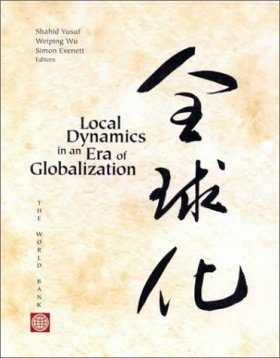 Local Dynamics in an Era of Globalization