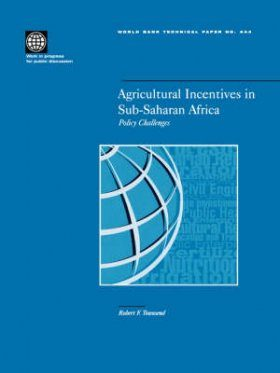Agricultural Incentives in Sub-Saharan Africa: Policy Challenges