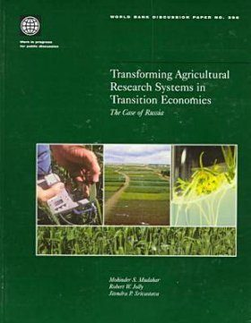 Transforming Agricultural Research Systems in Transition Economics: The Case of Russia