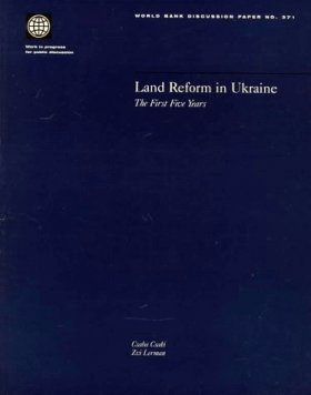 Land Reform in Ukraine: The First Five Years