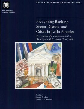 Preventing Banking Sector Distress and Crises in Latin America