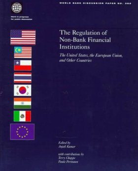The regulation of Non-Bank Financial Institutions: The United States, the European Union, and other Countries