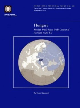 Hungary: Foreign Trade Issues in the Context of Accession to the EU