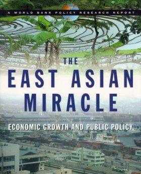 The East Asian Miracle: Economic Growth and Public Policy