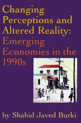 Changing Perceptions and Altered Reality: Emerging Economics in the 1990s