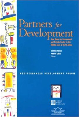 Partners for Development: New Roles for Government and Private Sector in the Middle East and North Africa