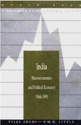 India: Macroeconomic and Political Economy, 1964-1991