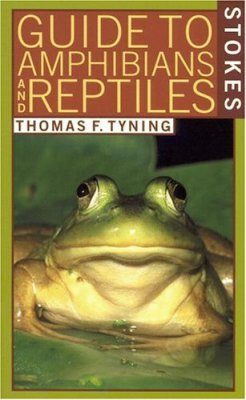Stokes Guide to Amphibians and Reptiles