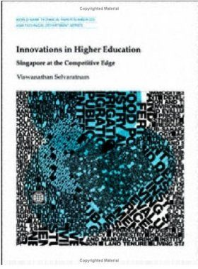 Innovations in Higher Education: Singapore at the Competitive Edge