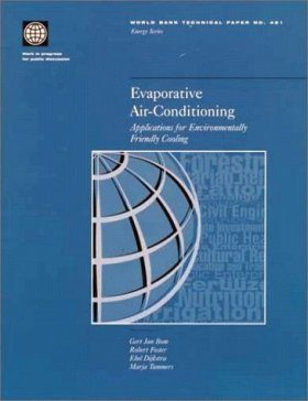 Evaporative Air-Conditioning: Applications for Environmentally Friendly Cooling