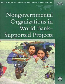Nongovernmental Organizations in World Bank-Supported Projects: A Review