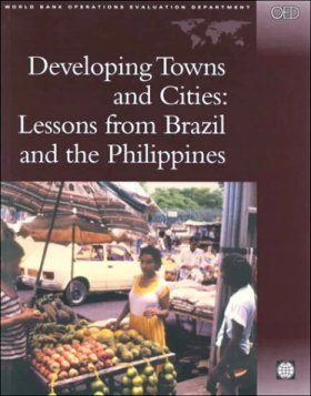 Developing Towns and Cities: Lessons from Brazil and the Philippines