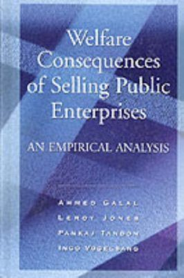 Welfare Consequences of Selling Public Enterprises: An Empirical Analysi s