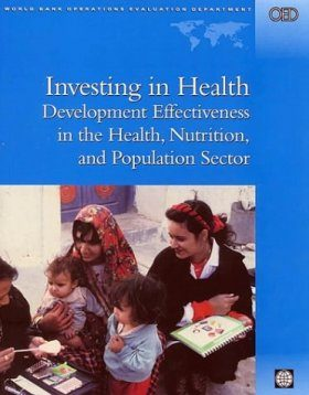 Investing in Health: Development Effectiveness in the Health, Nutrition, and Population Services