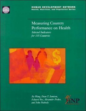 Measuring Country Performance on Health: Selected Indicators for 115 Cou ntries
