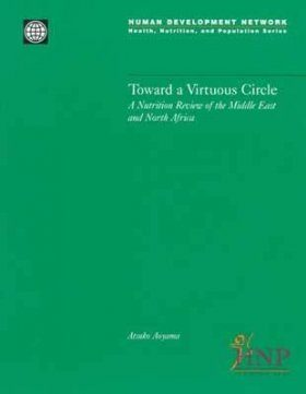 Toward a Virtuous Circle: A Nutrition Review of the Middle East and Nor th Africa
